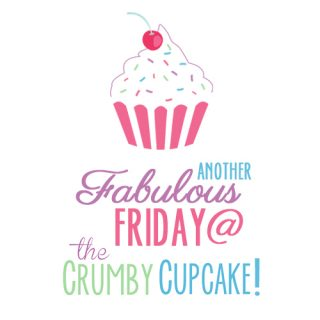 Fabulous Friday @ The Crumby Cupcake