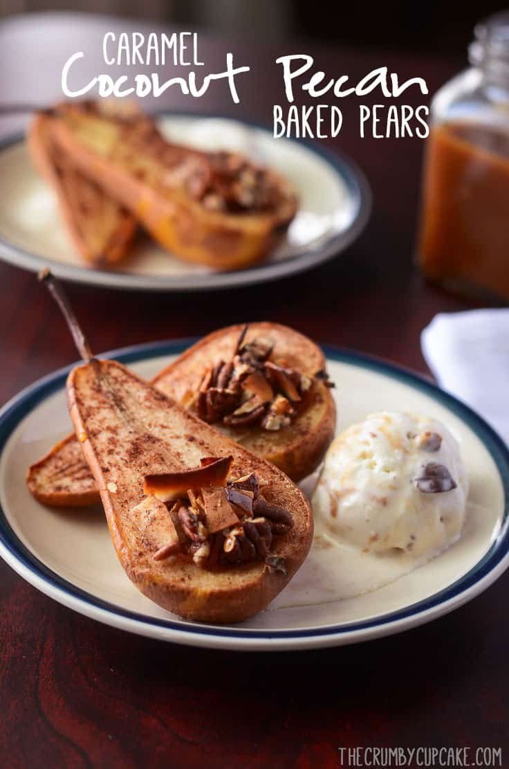 Caramel Coconut Pecan Baked Pears | These delicious baked pears will warm you from top to bottom, and can be eaten as a healthy snack, or treated as a decadent dessert with the addition of a generous caramel drizzle and a scoop of your favorite ice cream.