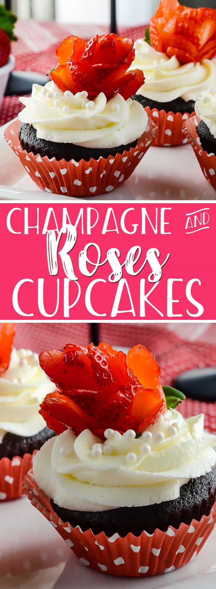 Valentine's Day wrapped up in a sweet dessert: dark chocolate rose cupcakes, strawberries, and bubbly are what make theseChampagne and Roses Cupcakes come to life!