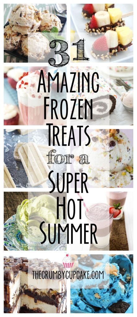 Melting in the humidity? Baking in the sun? Here are 31 wonderful frozen treats recipes to cool off with this summer!