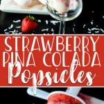 Strawberry Pina Colada Popsicles are a frosty, refreshing treat, made with fresh fruit and coconut milk, sweetened with agave, and spiked with coconut rum for the grown ups!