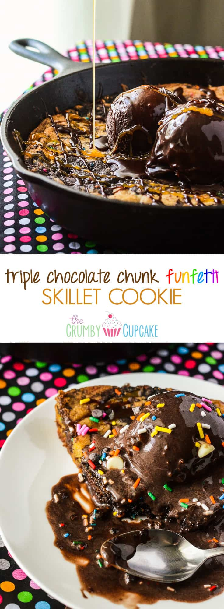 Triple Chocolate Chunk Funfetti Skillet Cookie | A celebration in every slice! Two kinds of cookie dough, stuffed with three kinds of chocolate & colorful sprinkles, then drizzled with caramel & even more chocolate!
