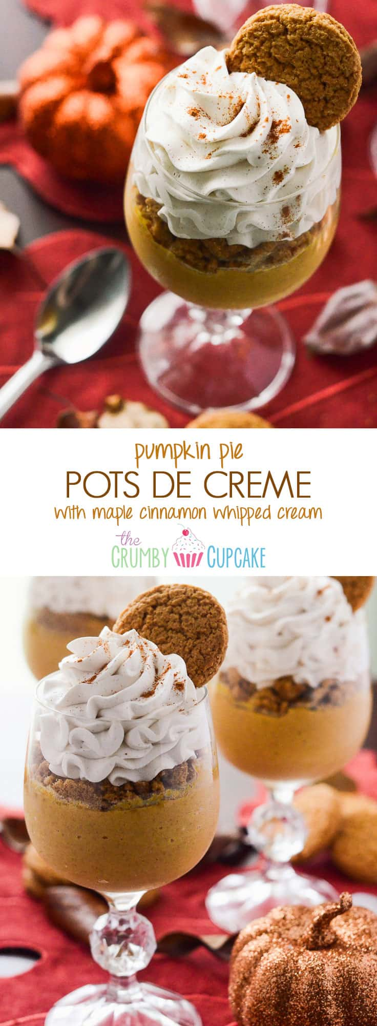 Pumpkin Pie Pots de Creme: fall's favorite flavor, mixed up in a classic French dessert, and topped with crushed gingersnaps and a Maple Cinnamon Whipped Cream!