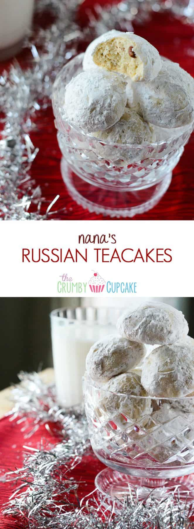 "Straight out of Nana's recipe book, Nana's Russian Teacakes AKA ""nut balls"" are the same soft, buttery, melt-in-your-mouth teacakes found all over the world at Christmastime."