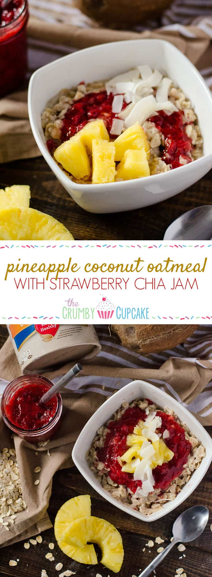 Creamy oatmeal, cooked in coconut milk and maple syrup, and swirled with homemade strawberry chia jam, fresh pineapple, and even more coconut - so good, it could be dessert!