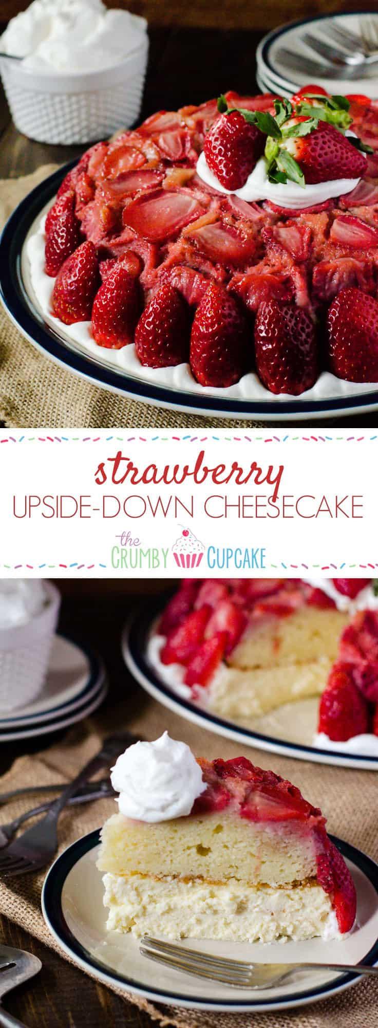 Strawberry Upside-Down Cheesecake | A shortcake twist on a classic upside down cake, stacked on top of creamy vanilla bean cheesecake, then studded with fresh Florida strawberries - a beautiful winter treat!