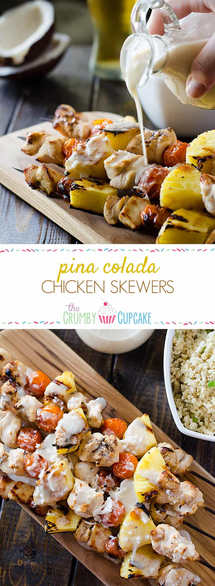 Fresh pineapple, cherry tomatoes, and coconut-marinated chicken take a classic cocktail to the grill and put it on your dinner table with these Pina Colada Chicken Skewers!