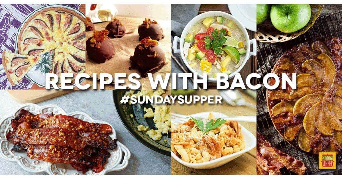Going Bonkers for Bacon Recipes for #SundaySupper