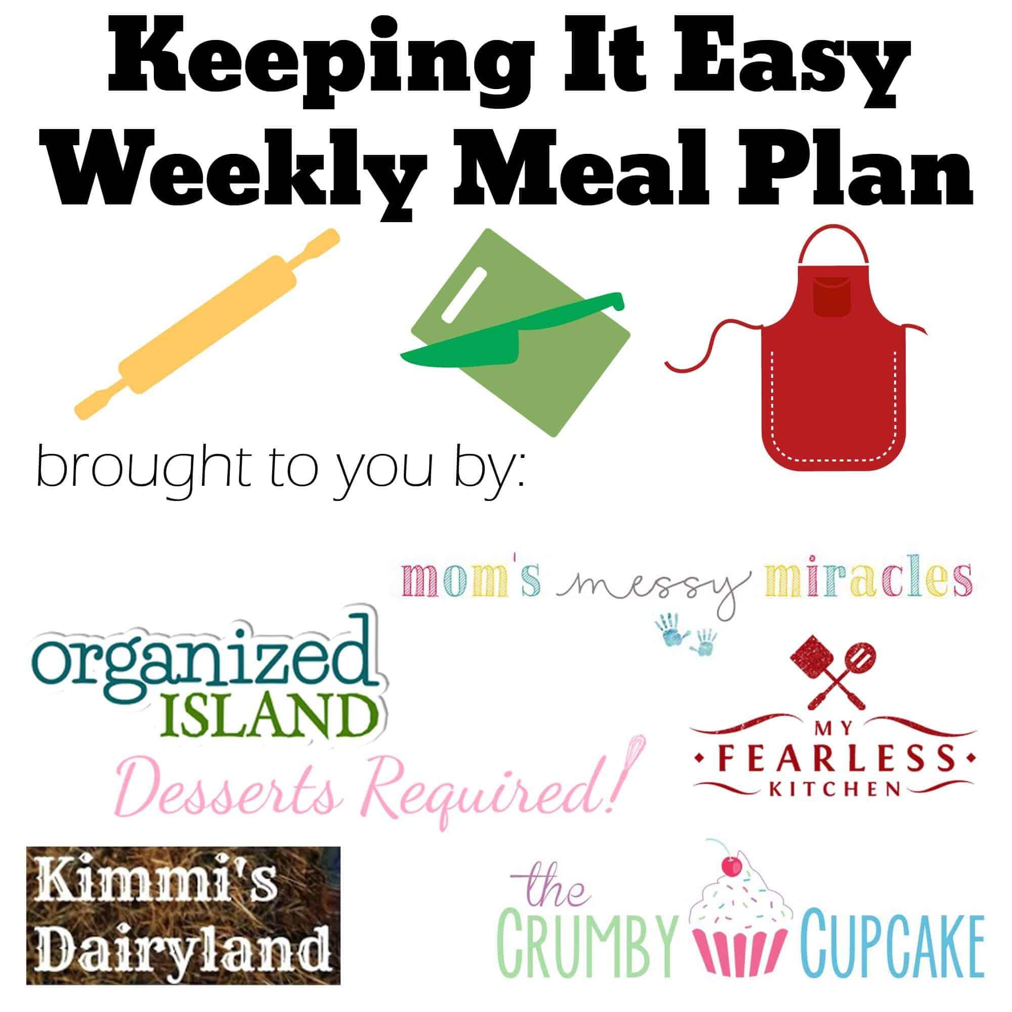 #KeepItEasy Weekly Meal Plan