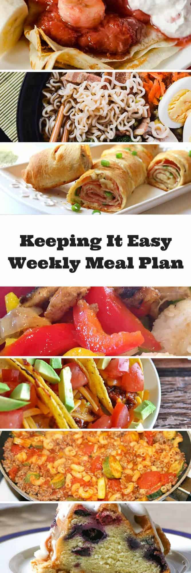 #KeepItEasy Weekly Meal Plan - Week 10