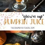 """Who says adults can't enjoy Harry Potter?! This """"Grown Up"""" Potter Pumpkin Juice cocktail spikes Hogsmeade's popular drink with bourbon whiskey, Slytherin style!"""
