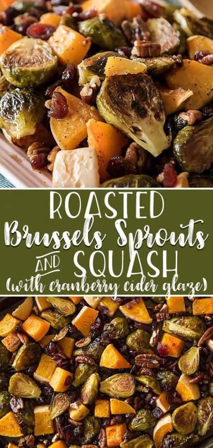 Caramelized veggies, roasted with pecans and tossed with a sweet and tangy glaze - these Roasted Brussels Sprouts & Squash With Cranberry Cider Glazemight be the perfect holiday side dish!