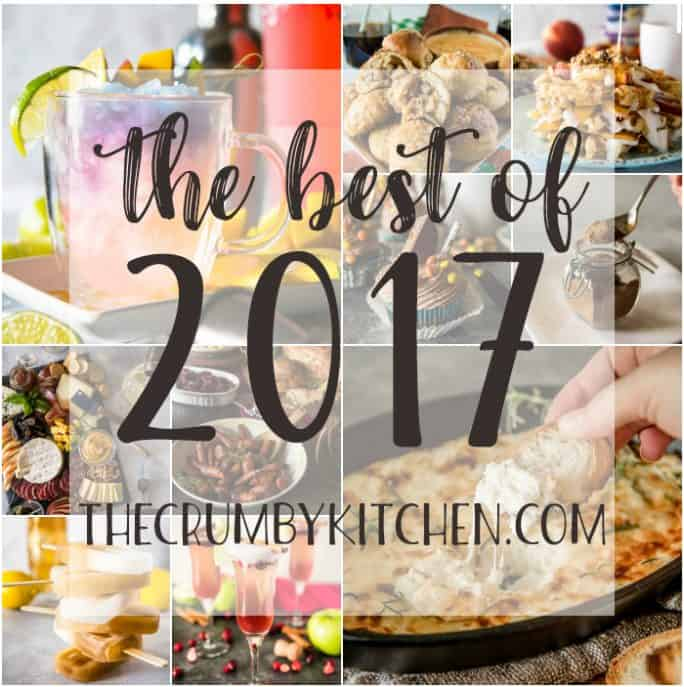 The Best of 2017 on TheCrumbyKitchen.com