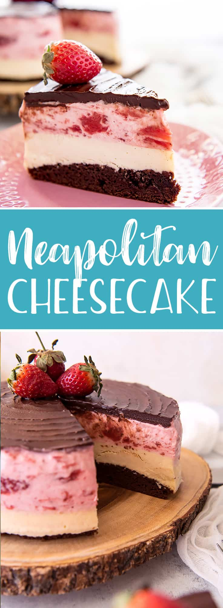 ThisNeapolitan Cheesecake is a triple threat! The classic ice cream flavor combo is perfectly transformed in this three-layer masterpiece of a dessert - chocolate brownie, creamy vanilla cheesecake, and fluffy strawberry cream topping, topped with a crown of chocolate ganache.