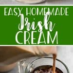 This quick and easy homemade Irish cream recipe is the one you've been looking for! You'll never have to buy a bottle at the liquor store again when all it takes is 5 minutes and 6 ingredients to make the perfect copycat version of your favorite silky-smooth Irish cream liqueur!