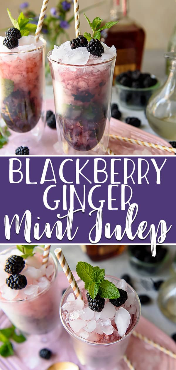 This Blackberry Ginger Mint Julep is a twist on an icy and refreshing spring tradition, and perfect for any Derby Day brunch! Minted simple syrup and blackberries are muddled together with good strong Kentucky bourbon, then topped with ginger beer for an added kick of flavor.