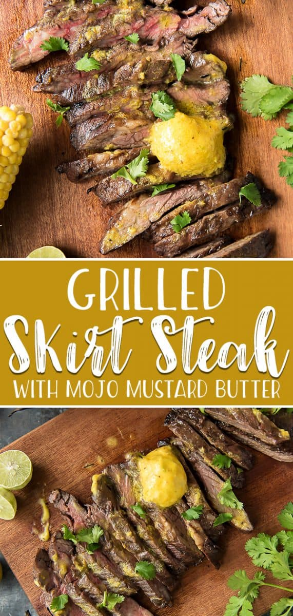 This flavor-packed Grilled Skirt Steak with Mojo Mustard Butter will be the star of your summer entertaining! Citrus and garlic-marinated skirt steak is grilled to perfection, then slathered in a Cuban mojo and mustard-flavored butter.