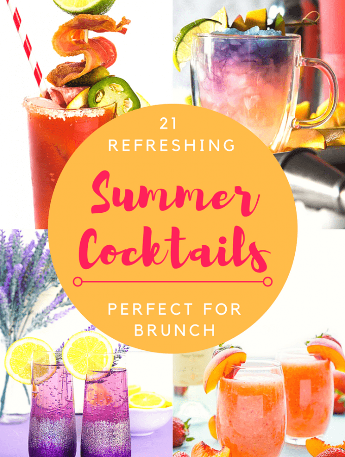 A list of 21 Refreshing Summer Cocktails Perfect for Brunch; brunch cocktails, summer drinks