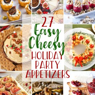 27 Easy Cheesy Holiday Party Appetizers