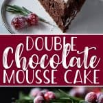 Your search for a holiday showstopper ends with this Double Chocolate Mousse Cake! Fluffy chocolate cake topped with dark and white chocolate mousse, ganache, and a festive herb wreath garnished with sugared cranberries. If the holidays are long over, fresh berries would make for an equally beautiful cake!