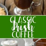 You don't need to be Irish to enjoy this Irish Coffee! A traditional after-dinner drink, this strong cocktail keeps the party going with hot coffee, a bit of sugar, whiskey, and an Irish Cream topping that's even delicious by itself!