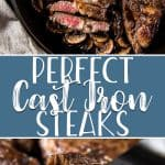 Once you learn how to cook the Perfect Cast Iron Steak at home, your steakhouse dinner days will be over! A simple marinade, a hot pan, and a little butter is all you need to turn a boring slab of beef into a gourmet meal.