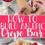 Learn how to build an epic Crepe Bar at home and be a brunch hero! Providing options for both sweet and savory crepes will have your guests raving about this unique meal idea!